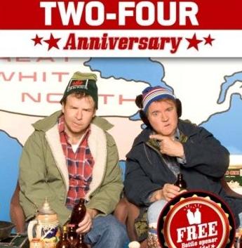 May 24 Bob and Doug MacKenzie