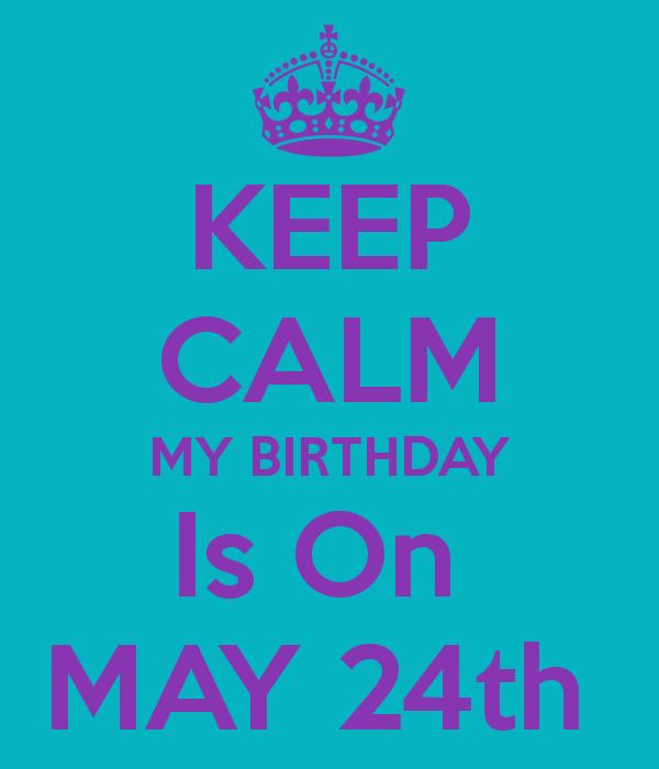 May 24 sign